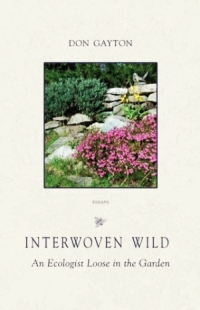 Interwoven Wild by Don Gayton